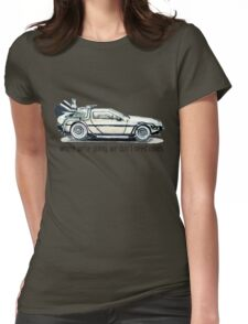 where we're going, we don't need roads Womens Fitted T-Shirt