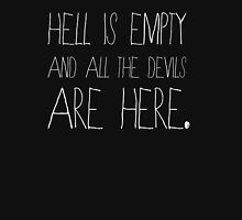 Hell is empty and all the devils are here. Womens Fitted T-Shirt