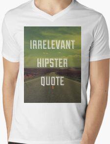 Irrelevant Hipster Quote Mens V-Neck T-Shirt