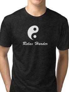 tai chi relax harder Tri-blend T-Shirt