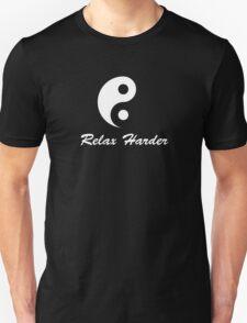 tai chi relax harder T-Shirt