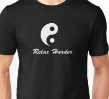 tai chi relax harder Unisex T-Shirt