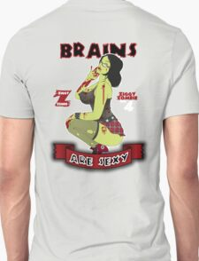 Brains are Sexy Unisex T-Shirt
