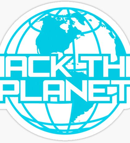 Hack the Planet Sticker