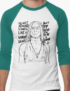 "Iggy Pop quote ""I'm Not Ashamed To Dress Like A Woman Because I Don't Think It's Shameful To Be A Woman"" Men's Baseball ¾ T-Shirt"