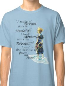 Quote from the heart Classic T-Shirt