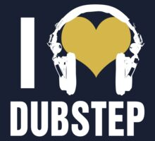 I Love Dubstep (dark) by DropBass