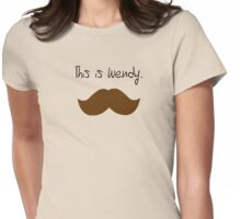This is Wendy. Womens Fitted T-Shirt