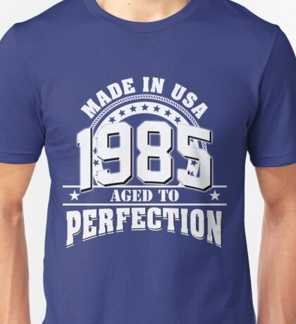 MADE IN USA 1985 Unisex T-Shirt