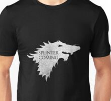Splinter is Coming Unisex T-Shirt
