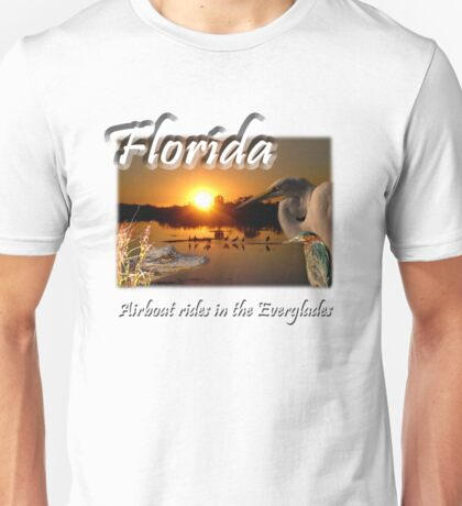 Florida (Airboat Rides in the Everglades) Unisex T-Shirt