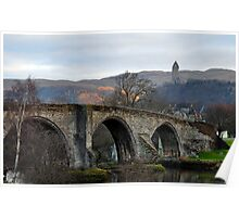 Stirling Bridge And Wallace Monument, Scotland Poster