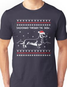 Dachshund Through The Snow, Ugly Christmas Sweater Unisex T-Shirt