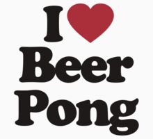 I Love Beer Pong by iheart