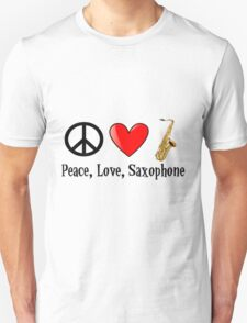 Peace, Love, and Saxophone Unisex T-Shirt