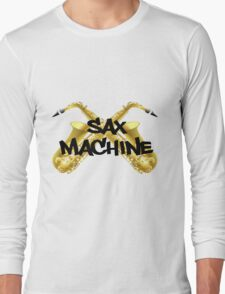Sax Machine Long Sleeve T-Shirt
