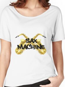 Sax Machine Women's Relaxed Fit T-Shirt