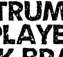 Trumpet Players Kick Brass Sticker