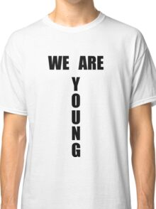 Young-ness Classic T-Shirt