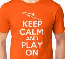 Keep Calm and Play On Trombone Unisex T-Shirt