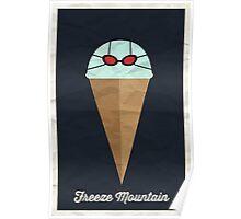 Freeze Mountain Poster