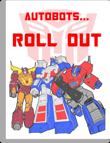 Roll Out Autobots! by sjanssen