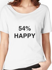 54% HAPPY Women's Relaxed Fit T-Shirt