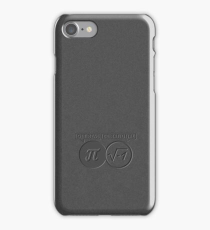 Get Real – Be Rational VRS2 iPhone Case/Skin