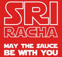 Sriracha May The Sauce Be With You Kids Clothes
