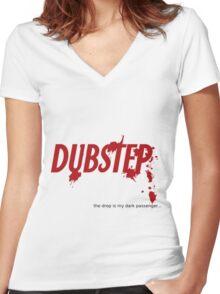 """Dark Passenger Dubstep """"drop""""  Women's Fitted V-Neck T-Shirt"""
