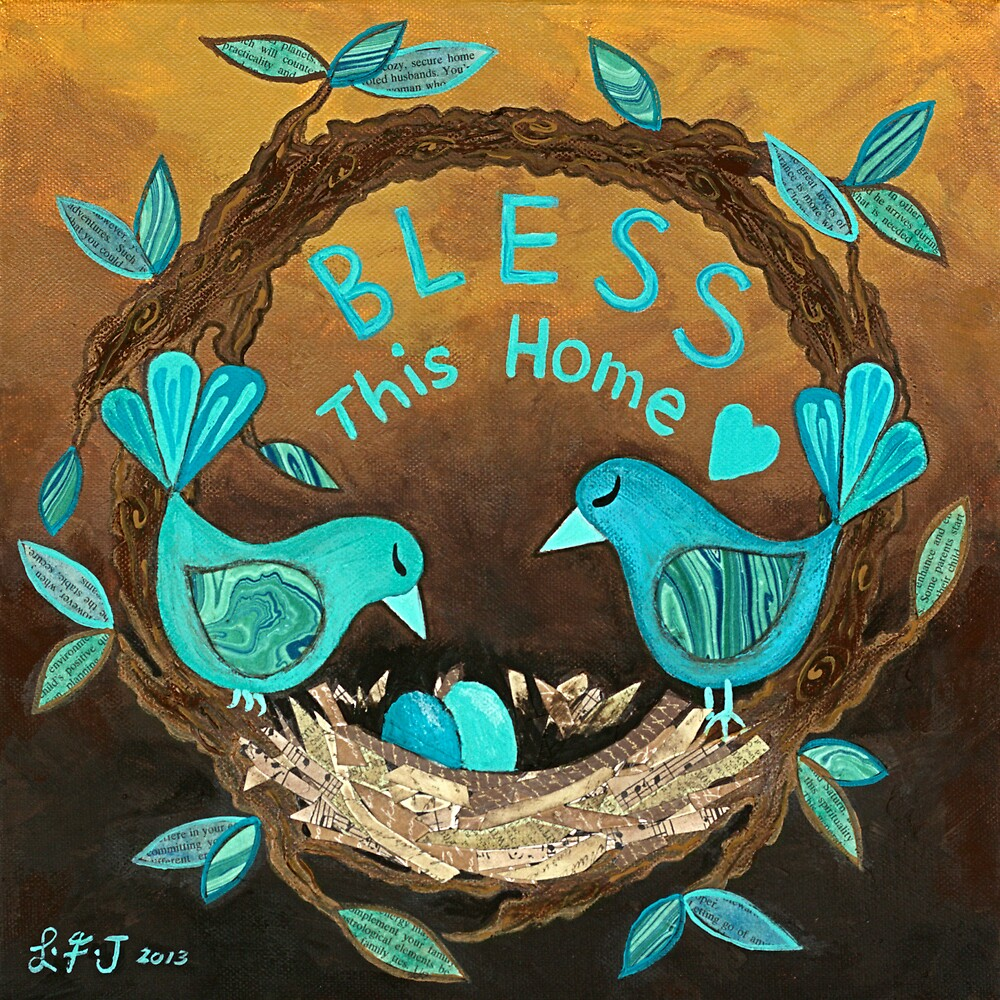 Bless This Home by Lisafrancesjudd