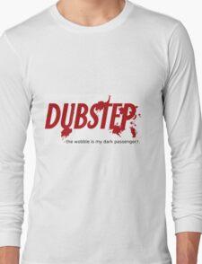 """Dubstep Dark Passenger """"wobble"""" STICKER Long Sleeve T-Shirt"""