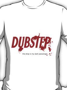 """Dark Passenger Dubstep """"drop"""" STICKER T-Shirt"""