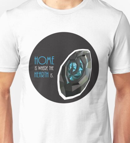 home is where the hearth is. Unisex T-Shirt