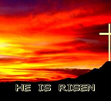 He Is Risen  by Max DeBeeson