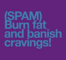 (Spam) Burn fat! (Cyan type) by poprock