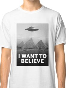 Want2Believe (Giza) Classic T-Shirt