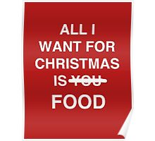 All I want for christmas is food Poster