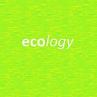 Ecology by Cagri