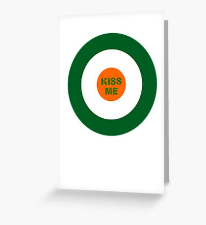 Saint Patrick's Day kiss me Greeting Card
