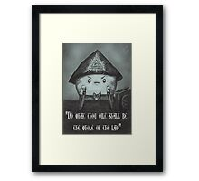 """The Whole of the Law""  Framed Print"