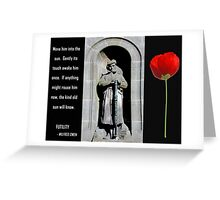 Move Him into the Sun Greeting Card