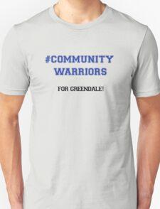 #CommunityWarriors Unisex T-Shirt