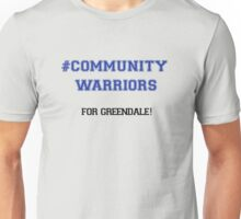#CommunityWarriors Unisex T-Shirt