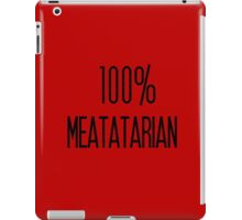 100% Meatatarian iPad Case/Skin