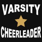 Varsity Cheerleader by SportsT-Shirts