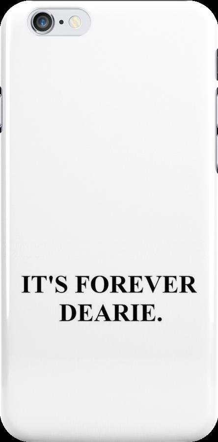 It's forever dearie by hannahturner21