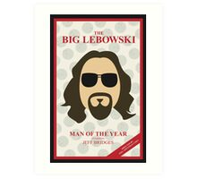 The Dude: Man of the Year Art Print