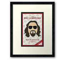 The Dude: Man of the Year Framed Print