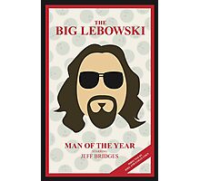 The Dude: Man of the Year Photographic Print
